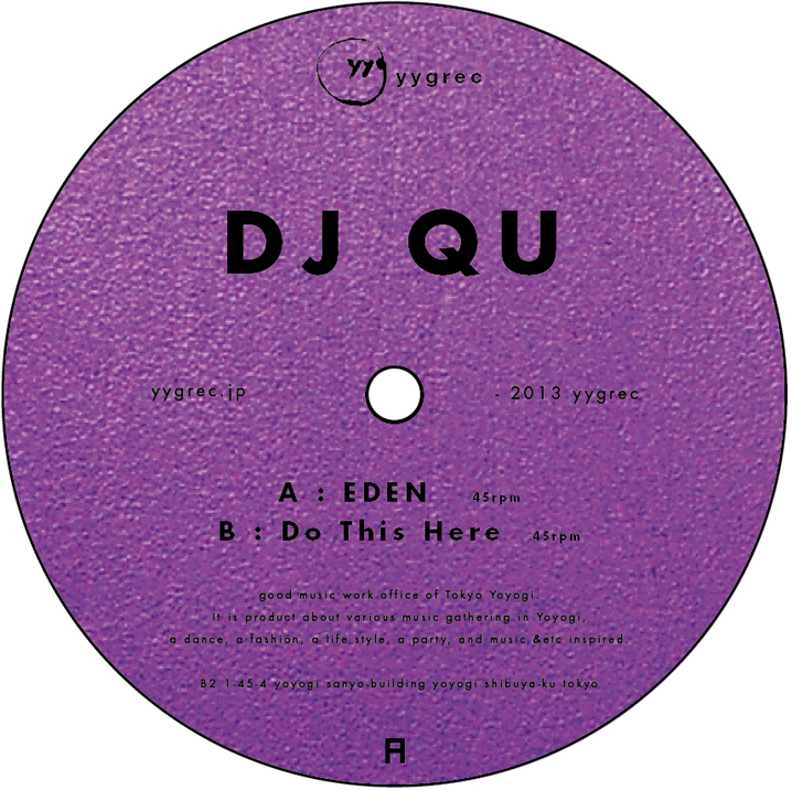 Eden / Do This Here / DJ QU
